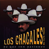 Play & Download Pa Que Son Pasiones by Los Chacales de Pepe Tovar | Napster