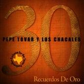 Play & Download 30 Recuerdos de Oro by Pepe Tovar Y Los Chacales | Napster