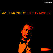 Play & Download Live in Manila by Matt Monro | Napster