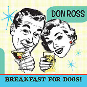 Play & Download Breakfast for Dogs by Don Ross | Napster