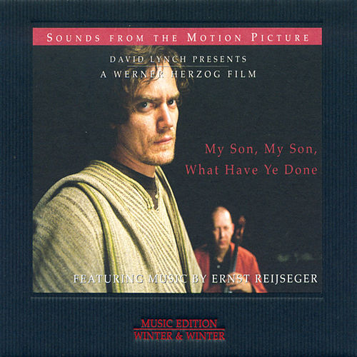 Play & Download My Son, My Son, What Have Ye Done - Original Motion Picture Soundtrack by Various Artists | Napster
