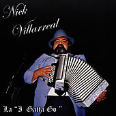 La I Gatta Go by Nick Villarreal