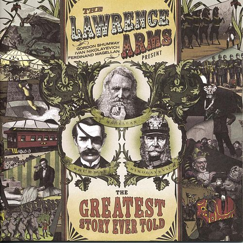 Play & Download The Greatest Story Ever Told by The Lawrence Arms | Napster