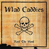 Play & Download Rock the Plank by Mad Caddies | Napster