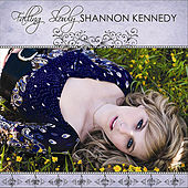 Play & Download Falling Slowly - Single by Shannon Kennedy | Napster
