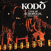 Play & Download Live at ACROPOLIS, Athens, Greece by Kodo | Napster
