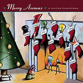 Play & Download Merry Axemas - A Guitar Christmas by Various Artists | Napster