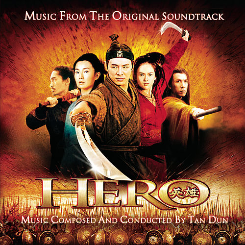 Hero - Music from the Original Soundtrack by Various Artists