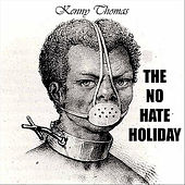 Play & Download The No Hate Holiday - Single by Kenny Thomas | Napster