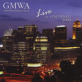 Live in Cincinnati 2009 by GMWA (Gospel Music Workshop of America)