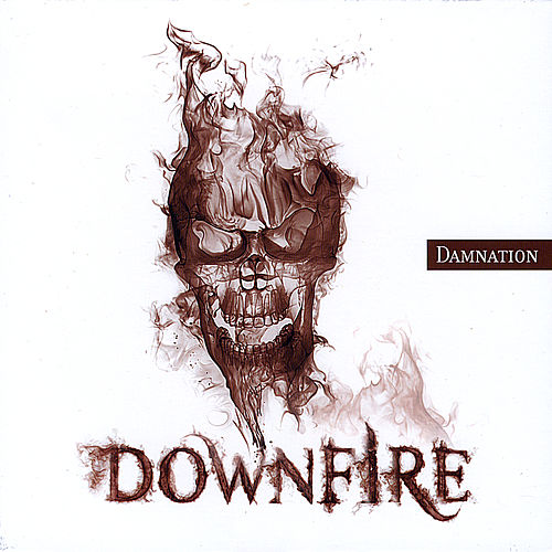 Play & Download Damnation by Downfire | Napster