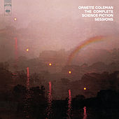 Play & Download The Complete Science Fiction Sessions by Ornette Coleman | Napster