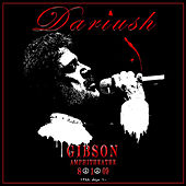 Play & Download Dariush Live at Gibson Amphitheatre - Single by Dariush | Napster