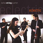 Play & Download Eclectric by Dallas String Quartet | Napster
