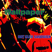 Play & Download Wallpaper by Hot Club Sandwich | Napster