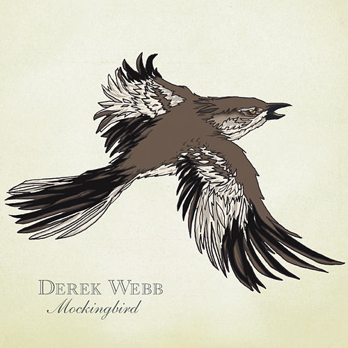 Play & Download Mockingbird by Derek Webb | Napster