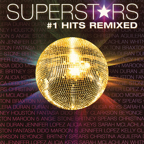 Play & Download Superstars #1 Hits Remixed by Various Artists | Napster