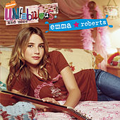 Play & Download Unfabulous and More by Emma Roberts | Napster