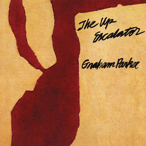 Play & Download The Up Escalator by Graham Parker | Napster