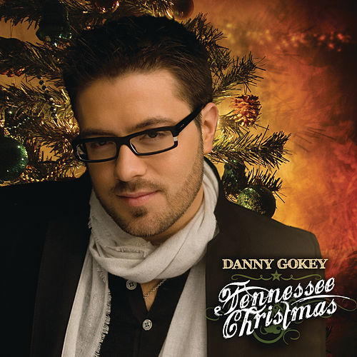 Play & Download Tennessee Christmas by Danny Gokey | Napster