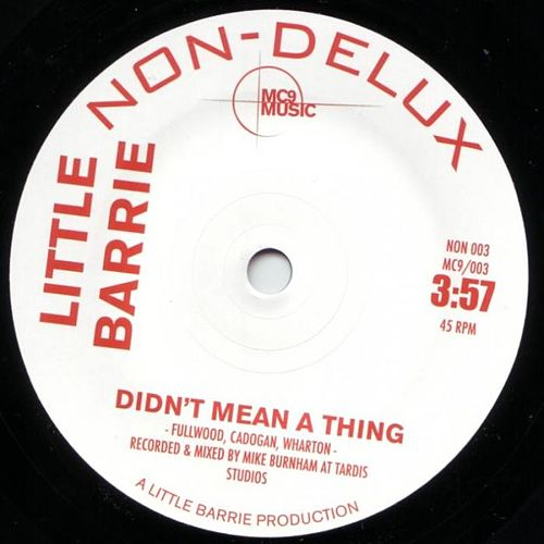Memories Well/Didn't Mean a Thing by Little Barrie