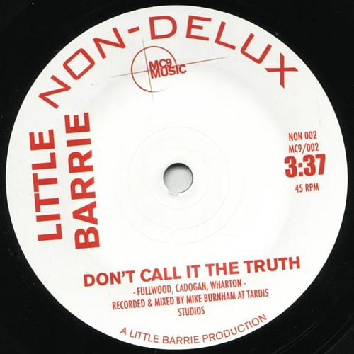 Give Me a Microphone/Don't Call It the Truth by Little Barrie