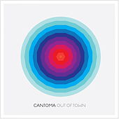Play & Download Out of Town by Cantoma | Napster