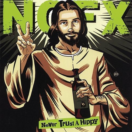 Play & Download Never Trust A Hippy by NOFX | Napster
