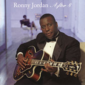 Play & Download After 8 by Ronny Jordan | Napster