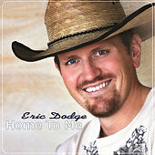 Play & Download Home To Me by Eric Dodge | Napster