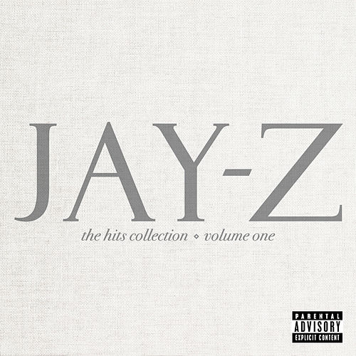 The Hits Collection Volume One by Jay Z