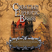 Play & Download Croatian Euphonic Brass by Steven Mead | Napster