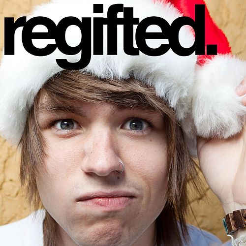Play & Download Regifted by The Ready Set | Napster