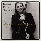 Play & Download Spinning Around The Sun by Jimmie Dale Gilmore | Napster