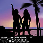Play & Download Hawaiian Girls by Ttym | Napster