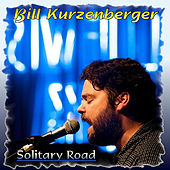 Solitary Road by Bill Kurzenberger