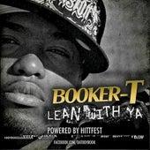 Lean Wtih Ya - Single by Booker T.
