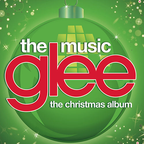Play & Download Glee: The Music, The Christmas Album by Glee Cast | Napster