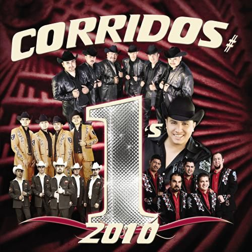 Play & Download Corridos #1's 2010 by Various Artists | Napster