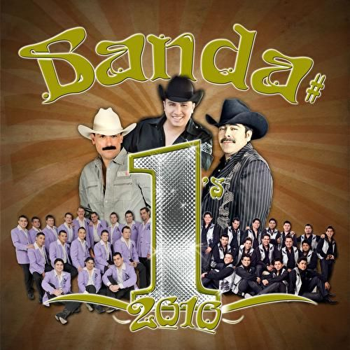 Play & Download Banda # 1's 2010 by Various Artists | Napster