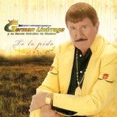 Te Lo Pido by Banda Estrellas de Sinaloa de Germán Lizárraga