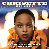 I Don't Know Why, But I Do by Chrisette Michele