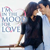 Play & Download I'm In the Mood For Love by The Starlite Singers | Napster