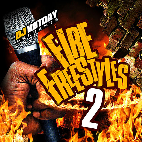 Play & Download Fire Freestyles 2 by Dj Hotday | Napster