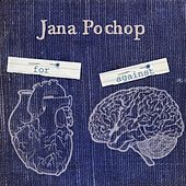 For & Against by Jana Pochop