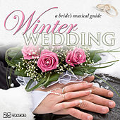 Play & Download Winter Wedding: A Bride's Musical Guide by Various Artists | Napster
