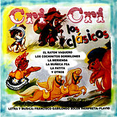 Cri Cri Los Classicos by Francisco Gabilondo Soler Y Flavio
