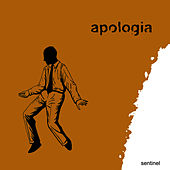 Play & Download Sentinel by Apologia | Napster