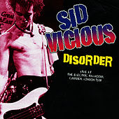 The Disorder Tapes by Sid Vicious