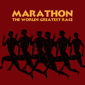 Play & Download Marathon - The World's Greatest Race by Various Artists | Napster